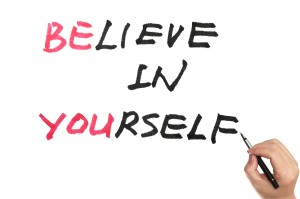 bigstock-Be-You-And-Believe-In-Yourself-53277337-300x199