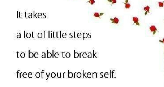 break free of your broken self.